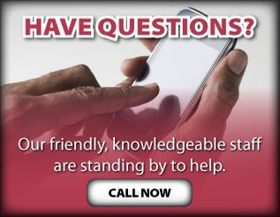 Have Questions? | Our friendly, knowledgeable staff are standing by to help.